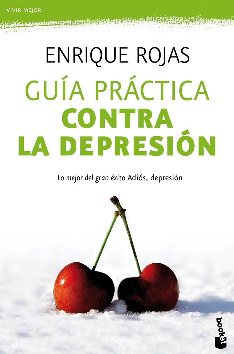 Enrique Rojas guia práctica contra la depresión