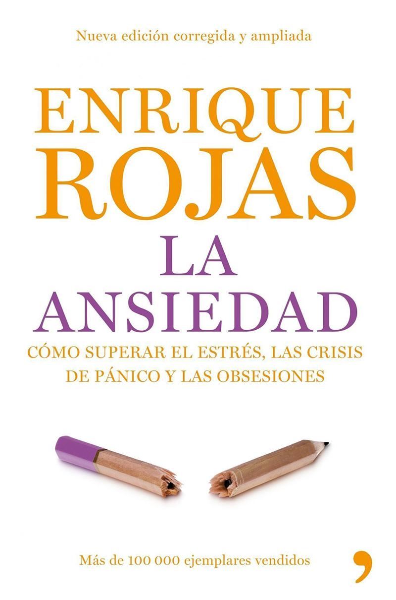 Enrique Rojas la ansiedad
