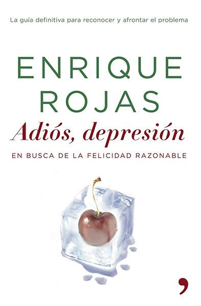 Enrique Rojas   Adiós, depresión   Libros