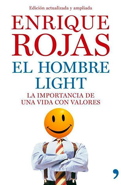 Enrique Rojas |El hombre light| Libros
