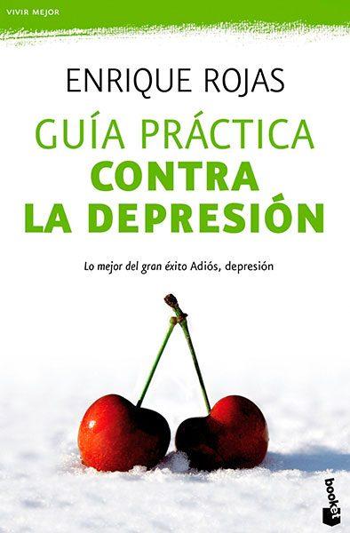 Enrique Rojas |Guia práctica contra la depresión| Libros