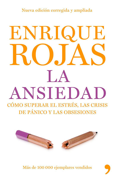 Enrique Rojas | La ansiedad | Libros