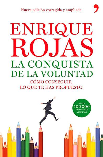 Enrique Rojas | La conquista de la voluntad | Libros