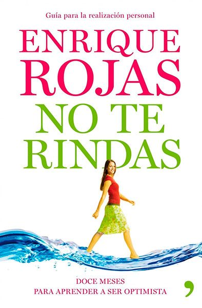 Enrique Rojas | No te rindas | Libros