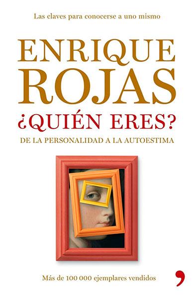 Enrique Rojas | ¿Quién eres? | Libros
